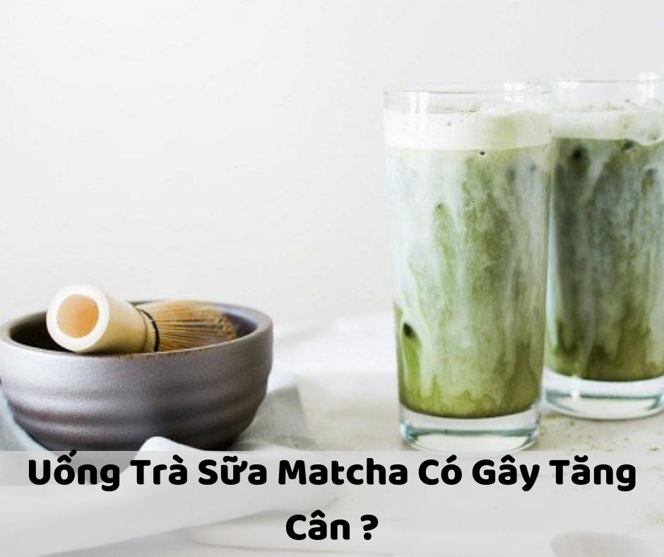 uống-trà-sữa-matcha-có-mập-không